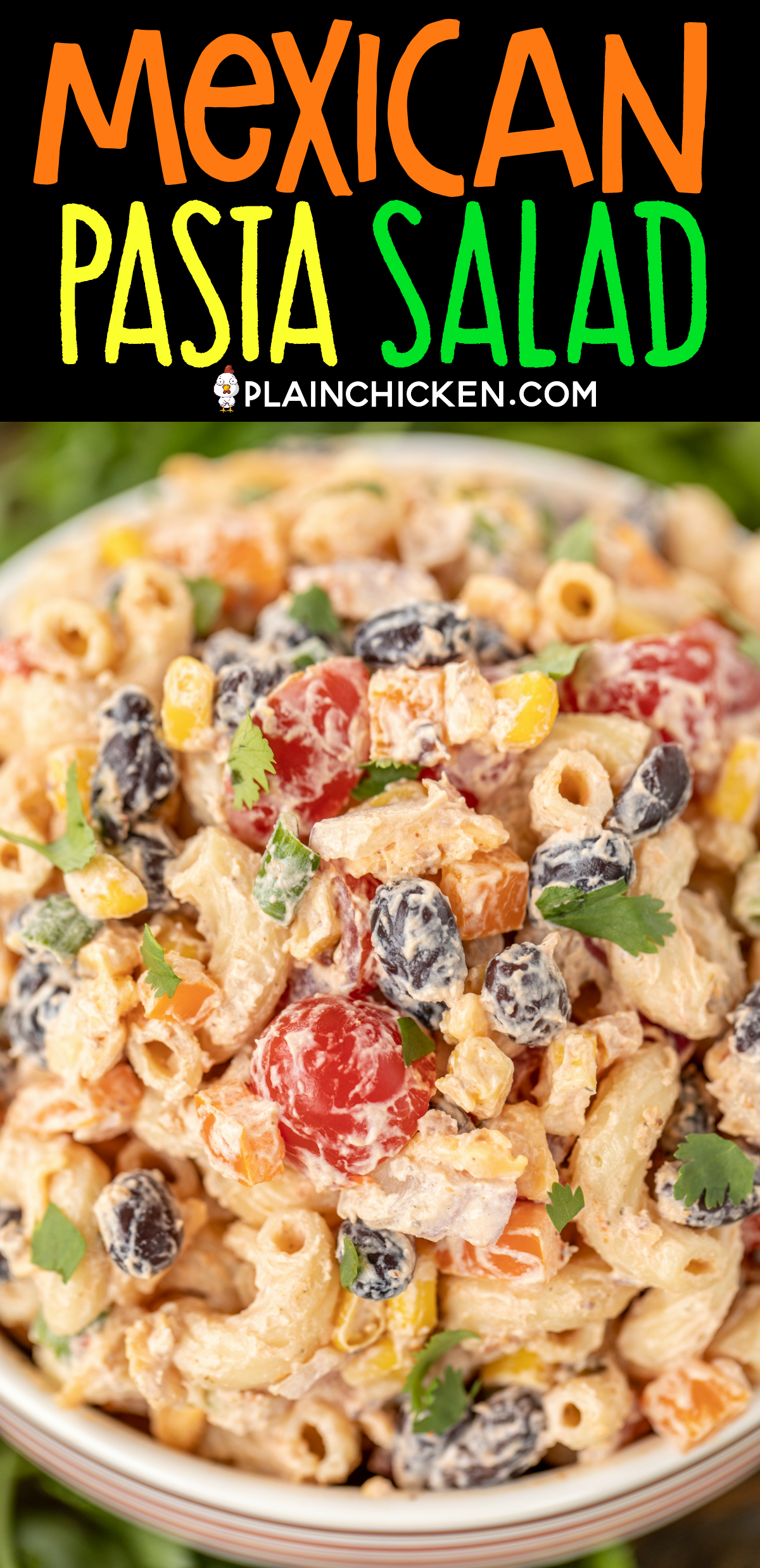 Mexican Pasta Salad No Ranch Use Light Sour Cream More Veg And Less Pasta Mexican Pasta Mexican Pasta Salad Pasta Salad Recipes