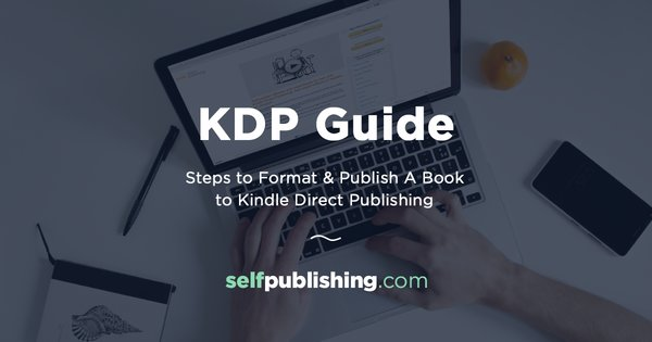 This KDP guide covers the stepbystep instructions on how