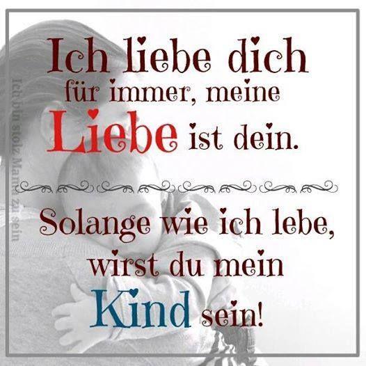 Mein Kind ich liebe dich   Deutsche Sprüche   Pinterest