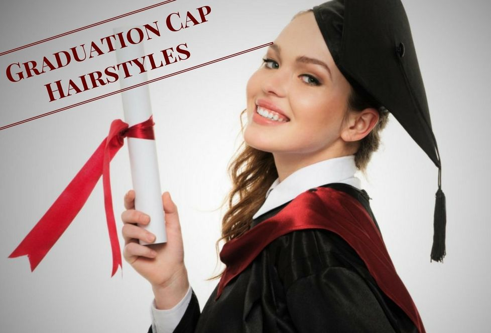 Need Cute Graduation Hairstyle Ideas Check Out Our Definitive Guide