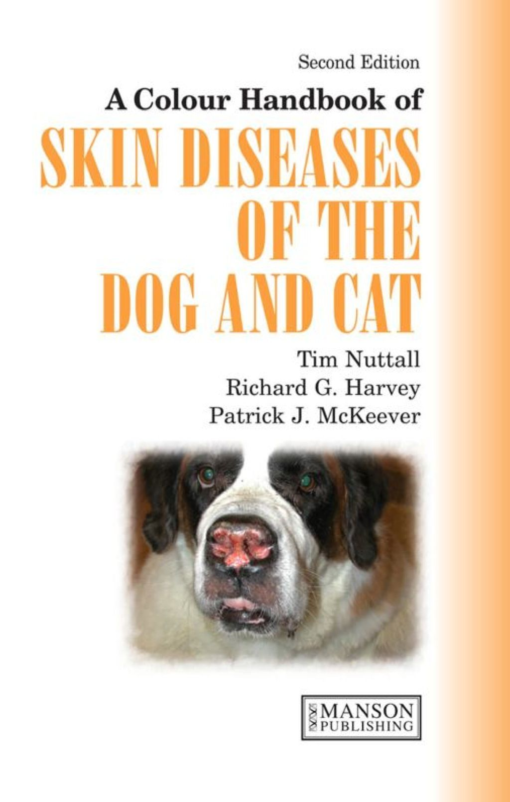 A Colour Handbook of Skin Diseases of the Dog and Cat UK