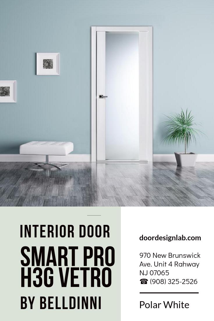 Smart Pro H3g Vetro Polar White Modern Interior Doors Pinterest