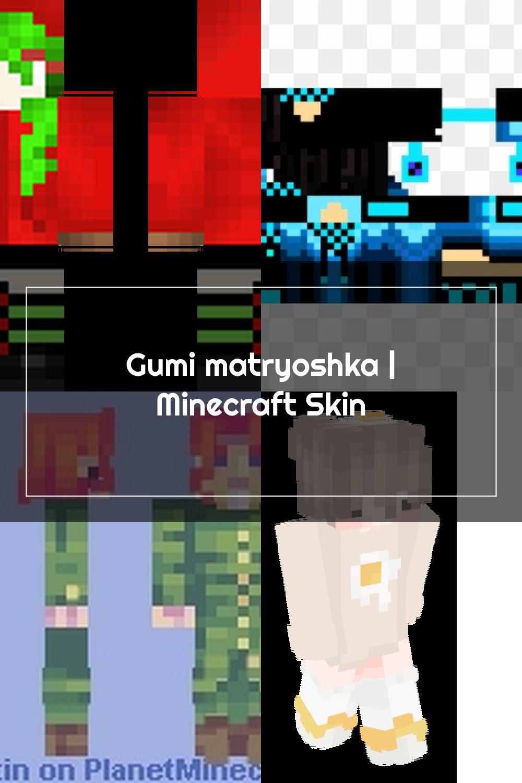 Gumi matryoshka  Minecraft Skin in 12  Minecraft skin