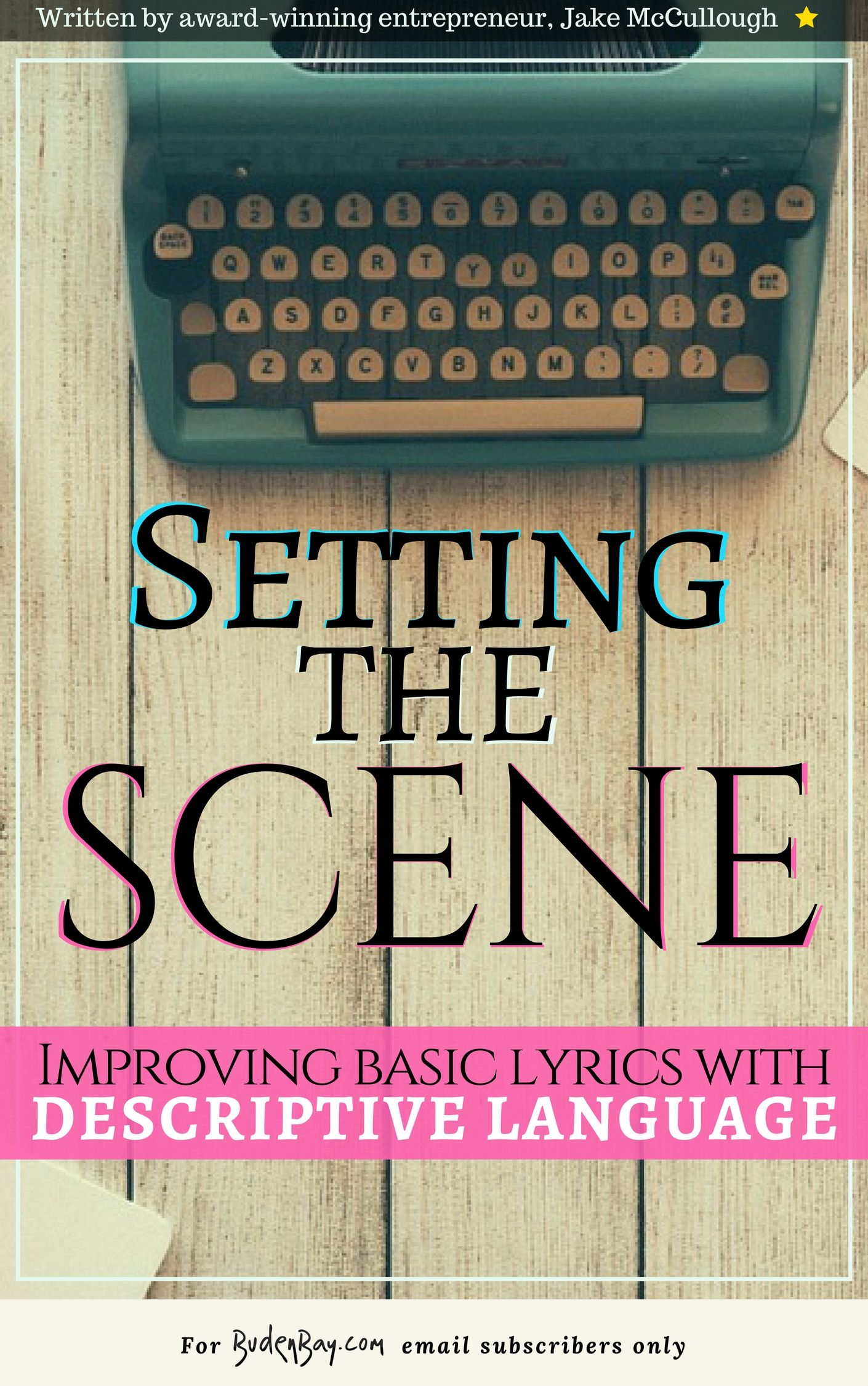 Free eBook based on lyric writing by Buden Bay | Songwriting