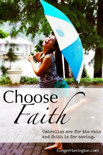 Faith is the power that anchors hope to our souls. Hold fast with confidence when the waters rise. Now faith is for the rainy moments–the showers, the drizzles, and the downpours. Open your umbrella and choose wholeness that is your solid ground when dreams grow soggy at your feet.