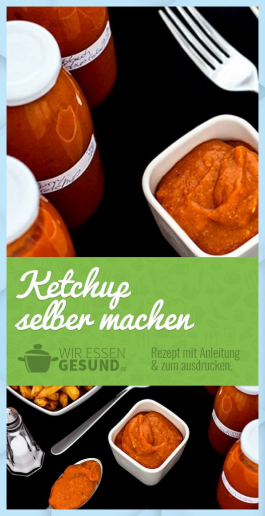 Ketchup Selber Machen 3 Verschiedene Sorten Fisch Grillen Beilagen Garnelen Rezept Grillen Ketchup Machen Selber In 2020 Ketchup Selber Machen Rezepte Ketchup