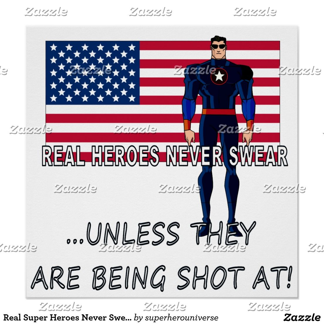 Real Super Heroes Never Swear Poster
