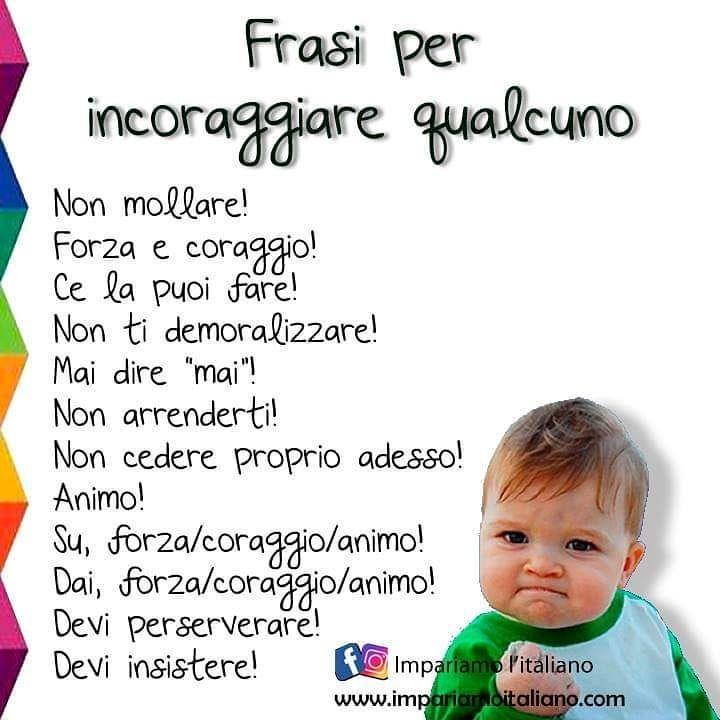 Impariamo L Italiano On Instagram Frasi Per Incoraggiare