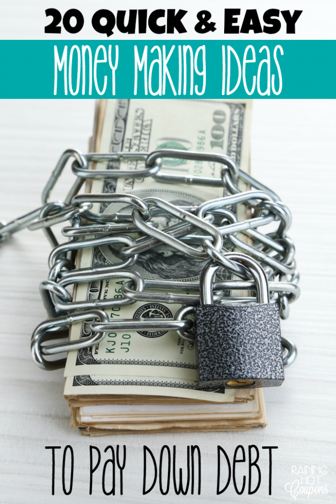 20 Quick Easy Money Making Ideas To Pay Down Debt Frugal Tips