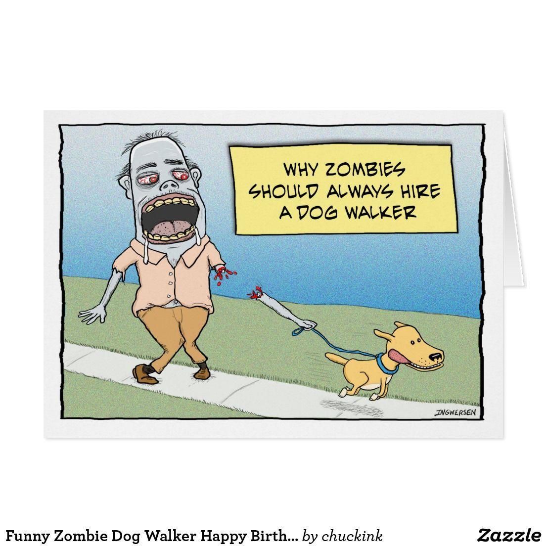 Funny Zombie Dog Walker Happy Birthday Card Zazzle Com Happy