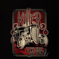 Killer Live Fast Die Young Vintage Hot Rod Poster Drag Racer Hot Rod Race Logo Classic Racing T Shirt