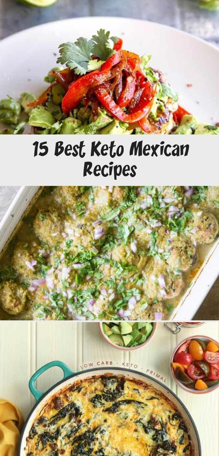 15 best keto mexican recipes living chirpy