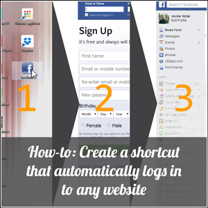 How To Create A Shortcut That Automatically Logs In To Any Website Website Find Friends Tutorial