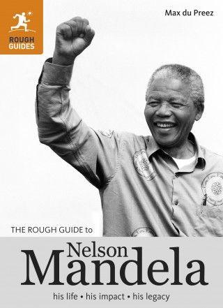 The Rough Guide To Nelson Mandela 899 Honour Pinterest