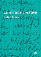 La Mirada Creativa Peter Jenny Libros De Arte Libro De Dibujo
