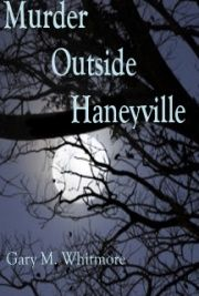 Murder Outside Haneyville