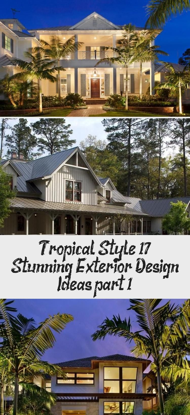 Tropical Style 17 Stunning Exterior Design Ideas Part 1 Elsie S Blog In 2020 Exterior Design Tropical Style Exterior