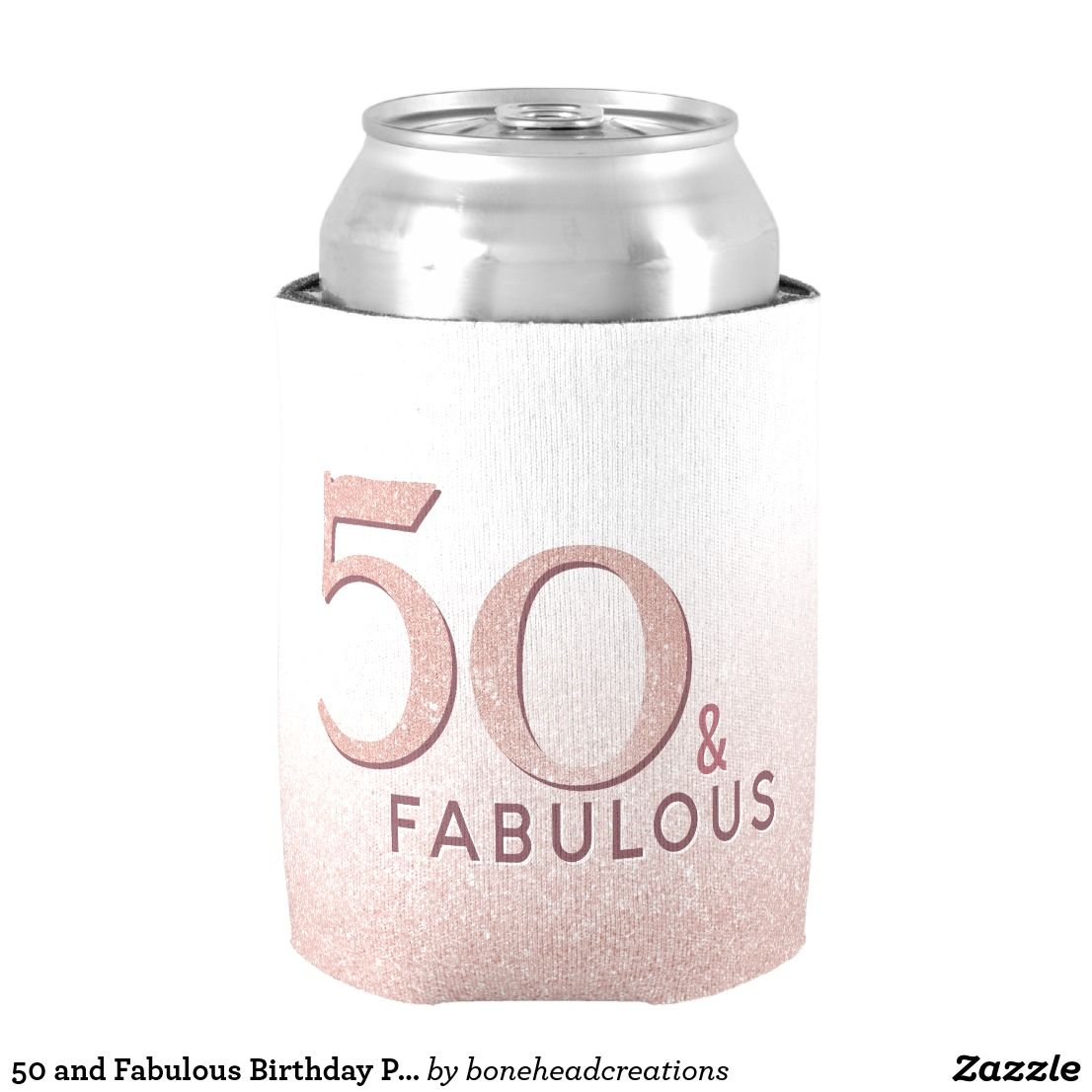 50 and Fabulous Birthday Pink Modern Typography Can Cooler #goldglitterbackground