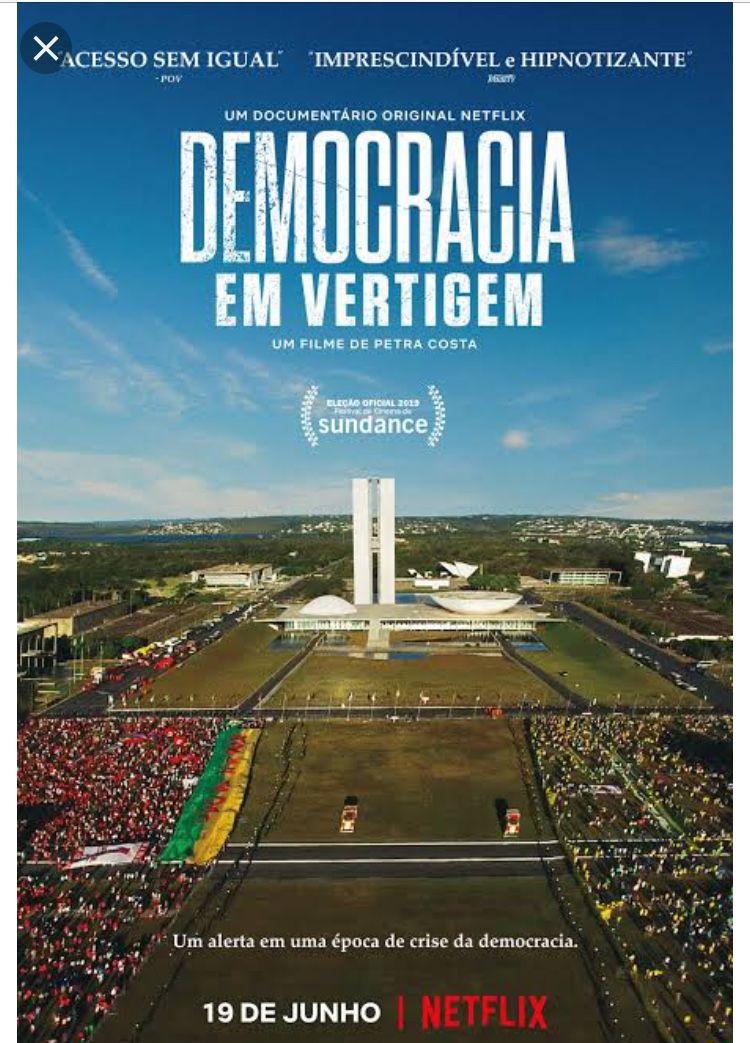 Democracia Em Vertigem Documentario De Petra Costa 2019 Filmes