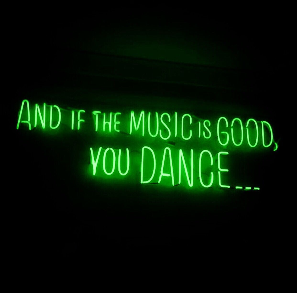 Pin By Twinkle On Neon Signs Green Aesthetic Dark Green Aesthetic Neon Quotes