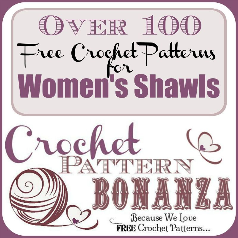 Free crochet patterns for women\'s shawls | Crochet Shawls & Wraps ...