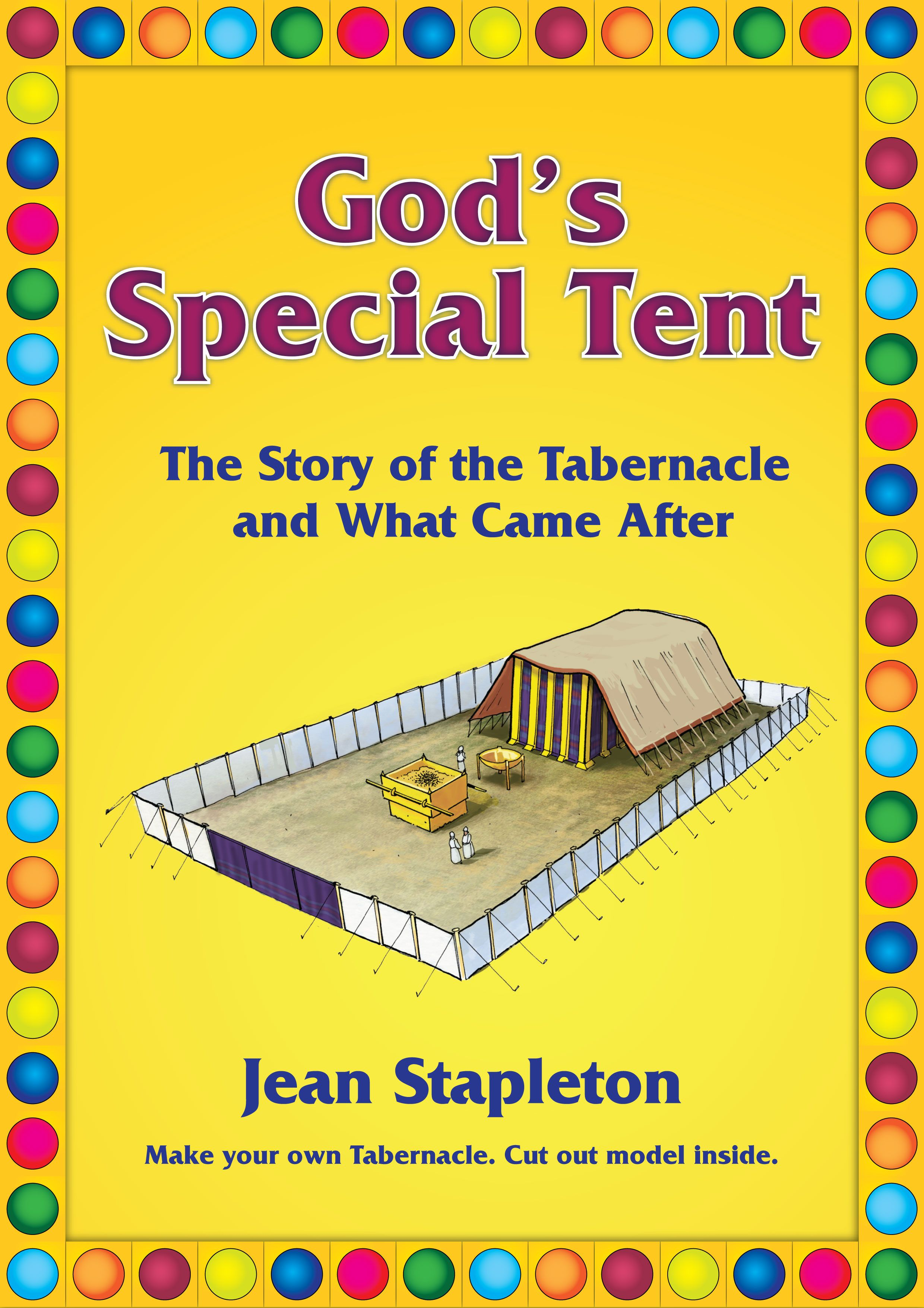 The Promise Of The Tabernacle Fulfilled Gods Special Tent By Jean