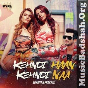Kehndi Haan Kehndi Naa 2020 Punjabi Pop Mp3 Songs Download In 2020 Lyrics Mp3 Song Mp3 Song Download
