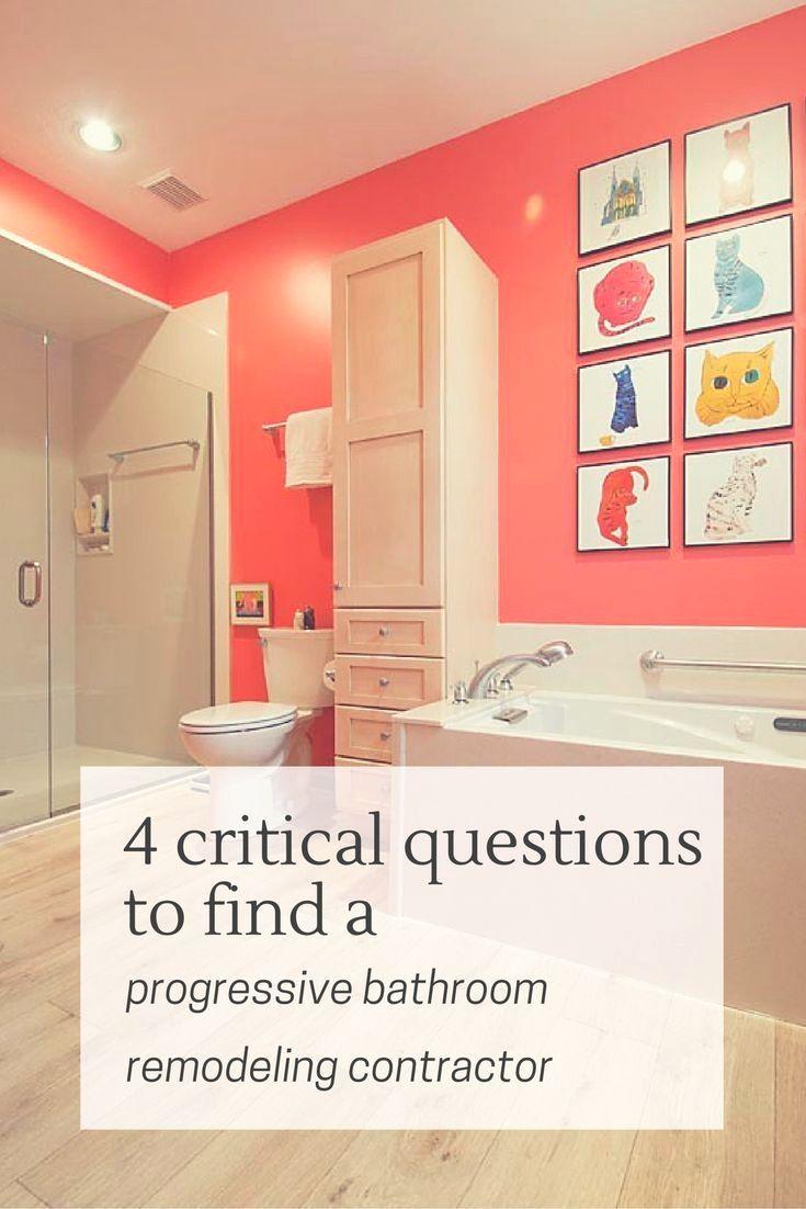 Critical Questions To Find A Progressive Bathroom Remodeling - Questions to ask a bathroom remodeling contractor