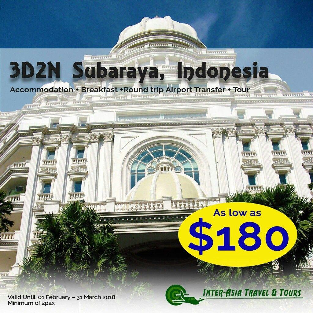 3D2N SURABAYA INDONESIA Inclusions Hotel w