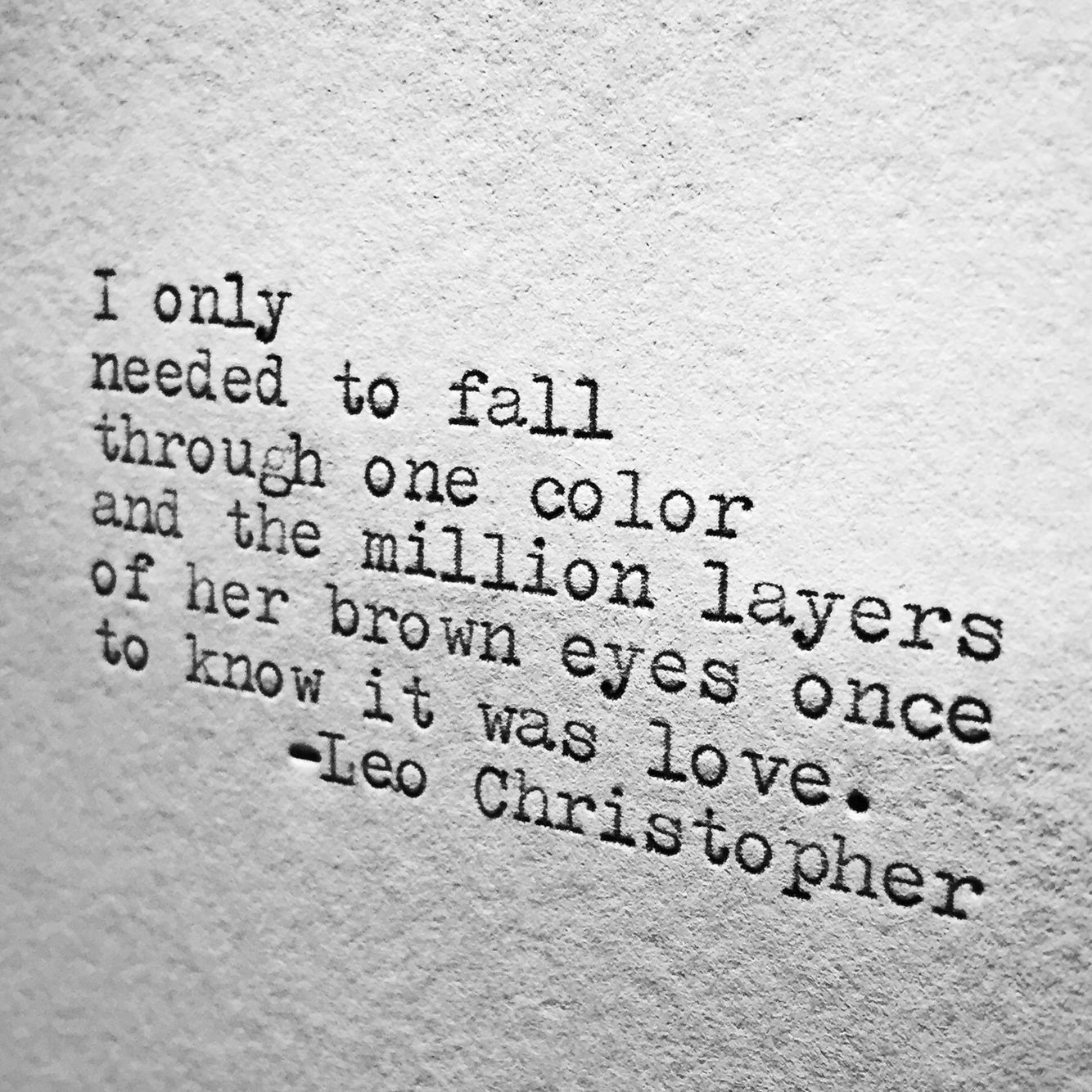 She Has Beautiful Eyes Quotes: Leo Christopher • Million Layers