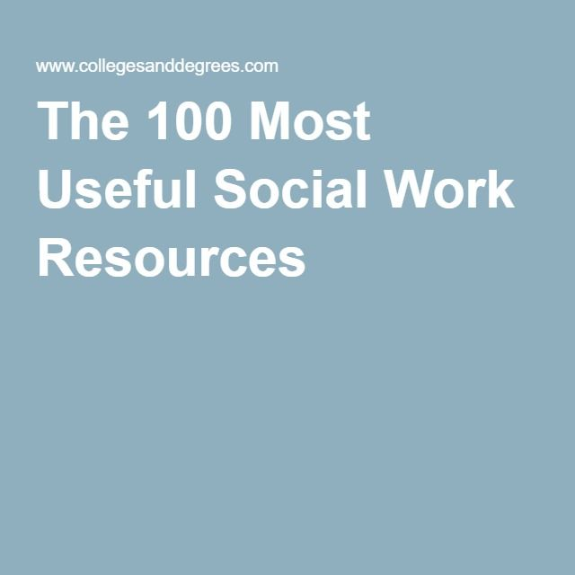 The  Most Useful Social Work Resources   Pinteres