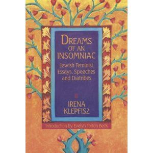 Dream Of An Insomniac Jewish Feminist Essay Speeche And Diatribe Speech On Judaism