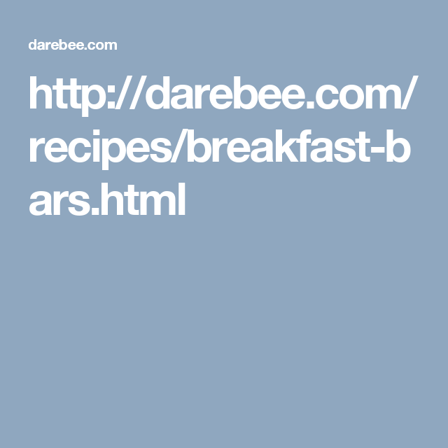 http://darebee.com/recipes/breakfast-bars.html