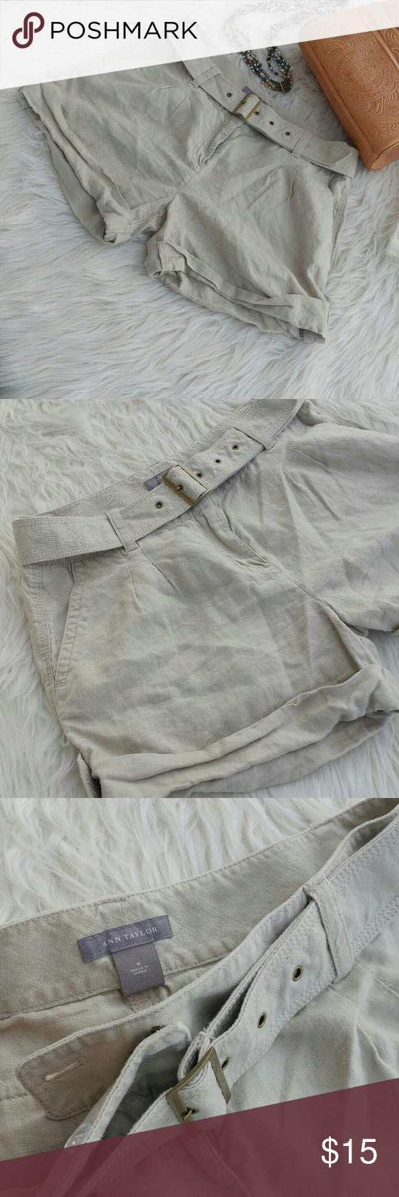 """Ann Taylor linen shorts Excellent pre owned condition shorts by Ann Taylor Size 8 100% linen Pockets in front and back Belt is included  Flat lay measurement 17"""" waist 13"""" length  10"""" rise 4"""" inseam Ann Taylor Shorts Cargos"""
