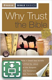 Why Trust The Bible [Rose Bible Basics Series] - Download Only