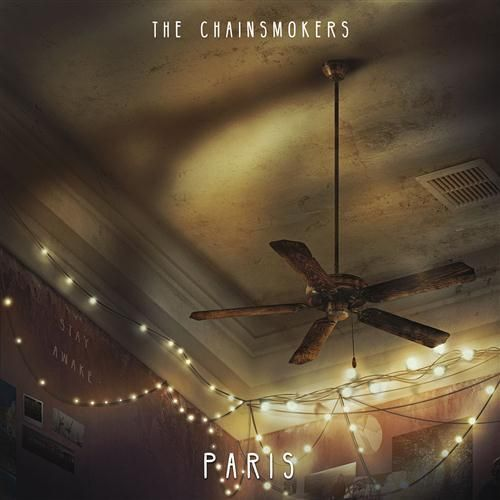 The Chainsmokers Paris Sheet Music, Piano Notes, Chords | Music ...