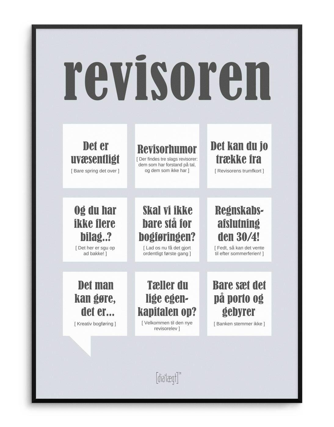 Sjov Revisoren Plakat Med Sjove Revisor Citater Som Det Er Uvaesentligt Og Du Har Ikke Flere Bilag Vaer Stolt Af Hvem Du Er Citater Sjove Citater Plakater