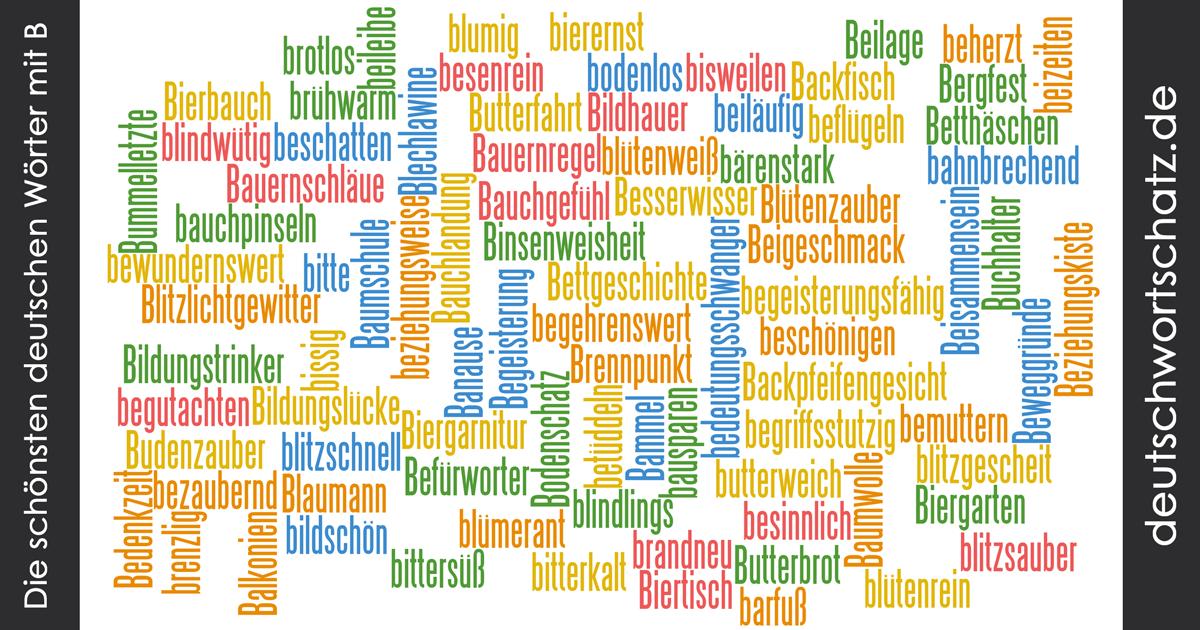 Die schönsten deutschen Wörter mit B - schöne deutsche Wörter mit B ...