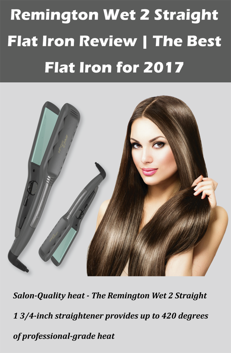 Remington Wet 2 Straight Flat Iron Is Designed To Convenient And Has Some Other Important Perks Now A Day The Must Have Feature Of Auto