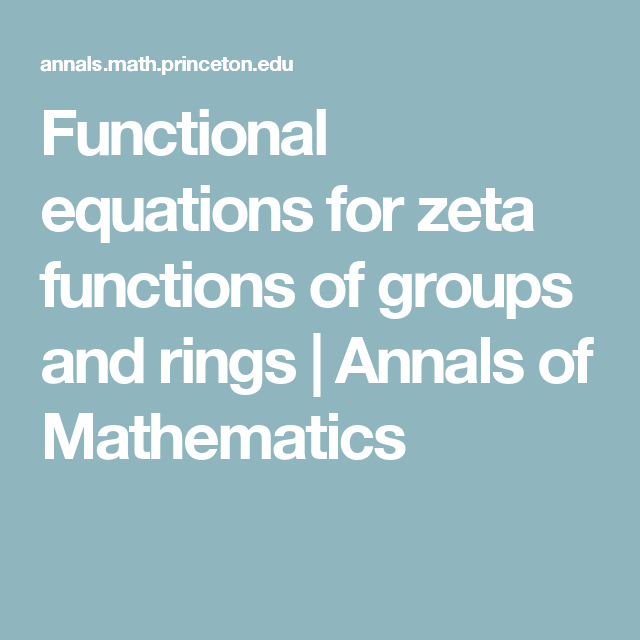 Functional equations for zeta functions of groups and rings | Annals ...