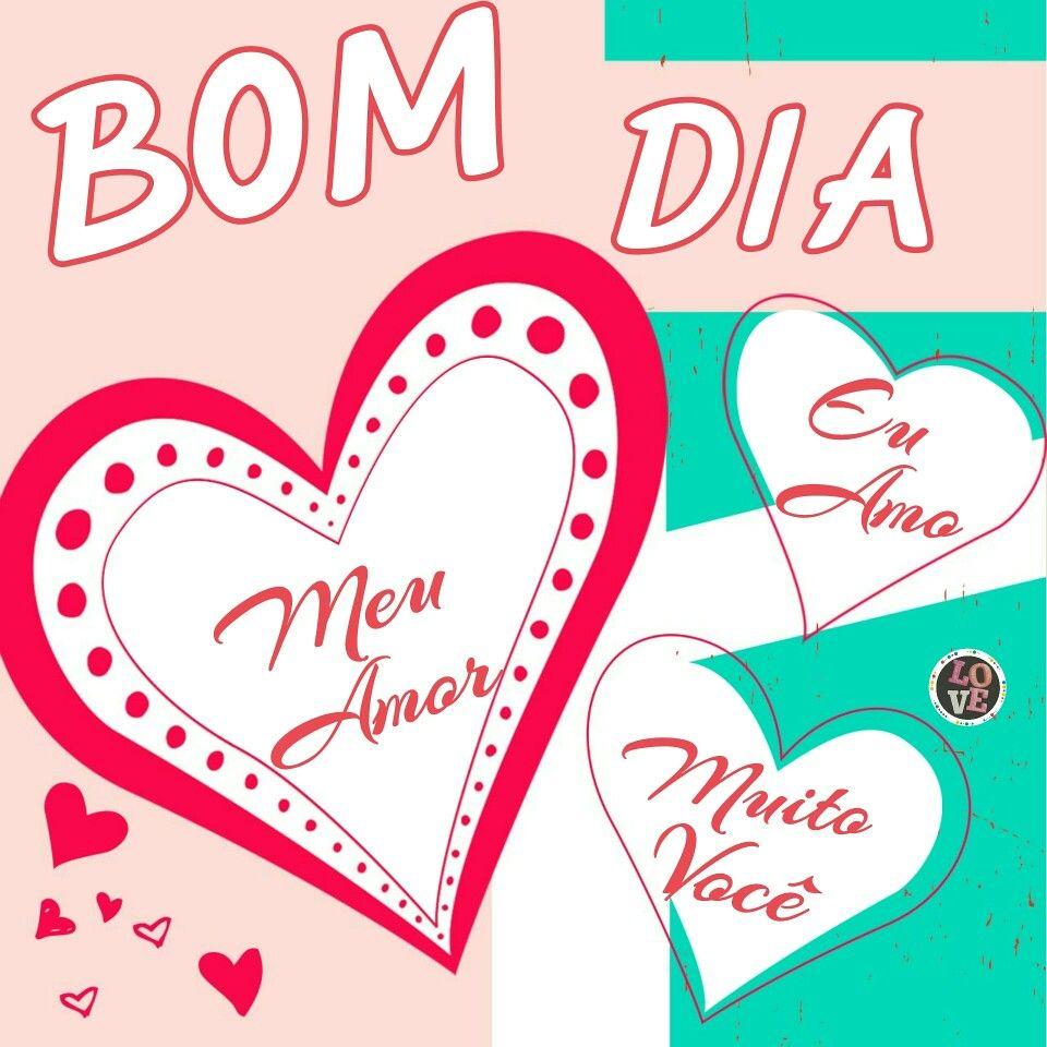 Pin De Carlos Ferreira Em Bom Dia Bom Dia Amor Bom Dia Amor Da