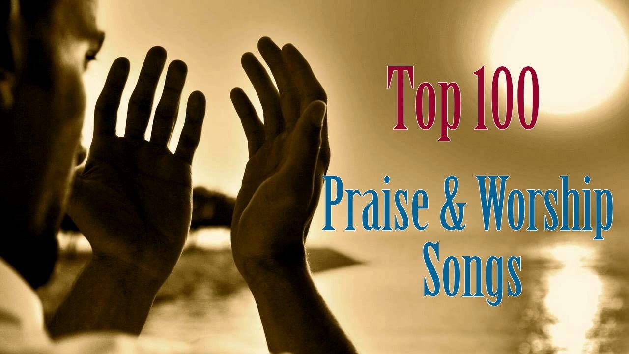 Top 100 Praise & Worship Songs 2017 - Latest Gospel Songs 2017