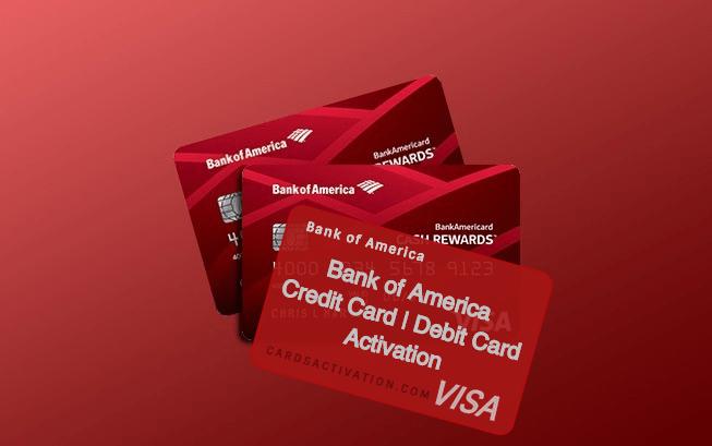 Bank Of America Credit Card Activation Bank Of America Activation Bank Of America Bank Of America Card Credit Card