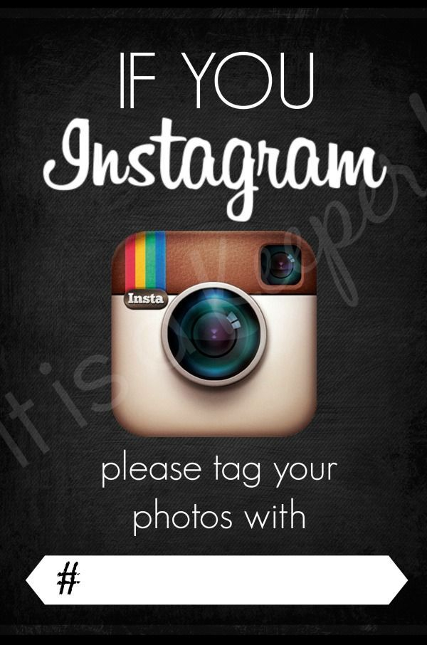 miss a single photo from your next event. Encourage your party guests to use your custom hashtag with this FREE INSTAGRAM PRINTABLE.  Perfect for weddings, graduation party birthday party, events
