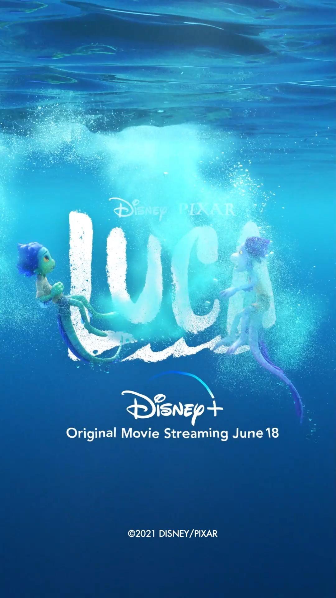 Disney and Pixar's Luca   June 18
