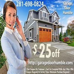 Http Garagedoorhumble Com 281 698 0824 We Believe In