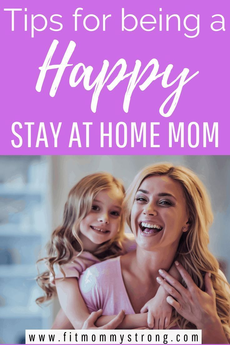 Tips for becoming a happy stay at home mom #stayathome