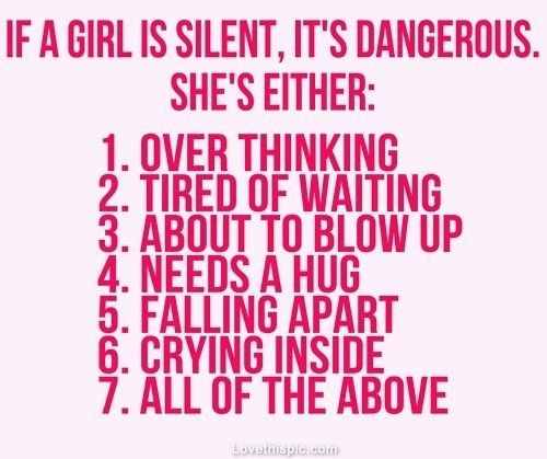 if a girl is silent love quote girl couple mad list silent dangerous