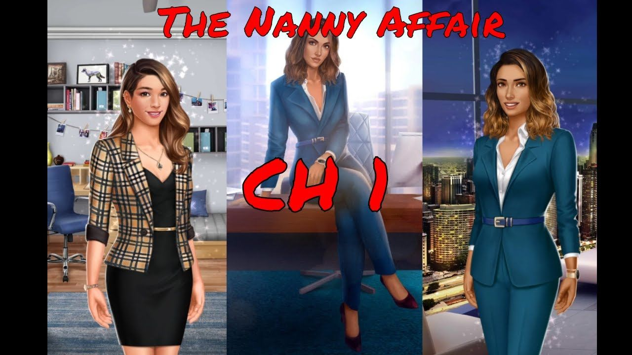 Choices Stories You Play The Nanny Affair Chapter 1