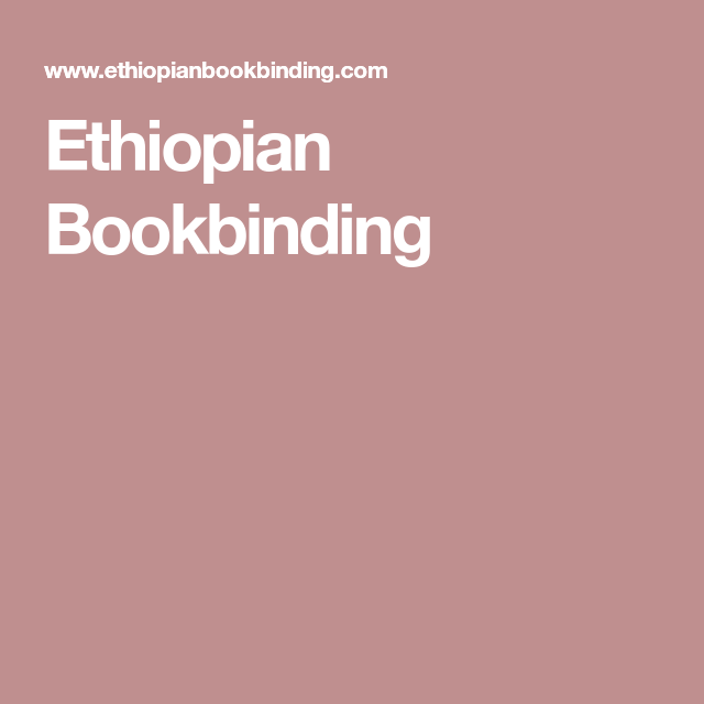 Book Binding, Ethiopian, Ethiopia